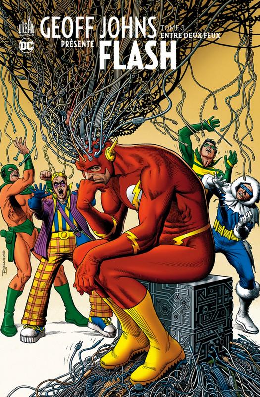 Geoff Johns présente Flash T3 : Entre deux feux  (0), comics chez Urban Comics de Johns, Justiniano, Burchett, Winslade, Kolins, Sinclair, Bolland