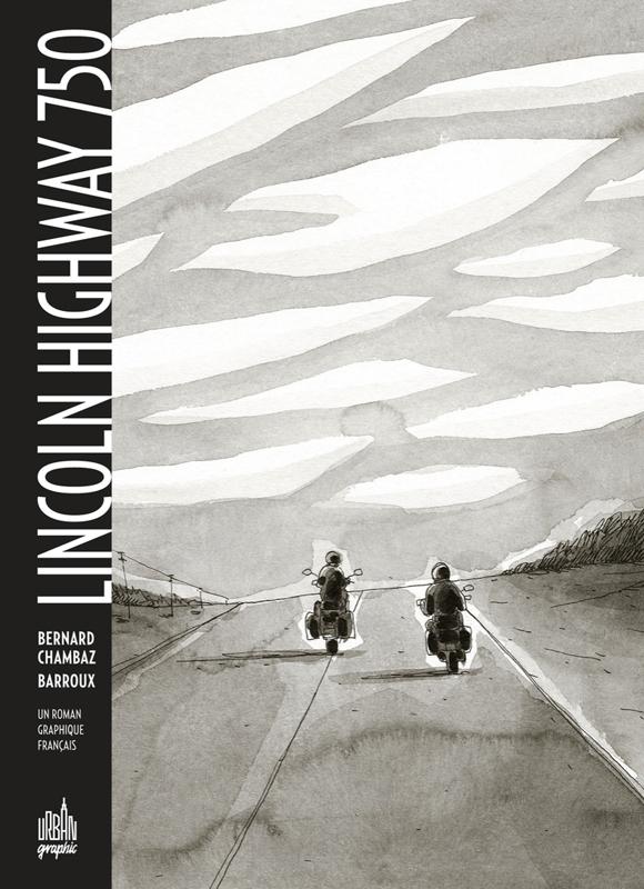 Lincoln Highway 750 : Lincoln Highway 750 (0), bd chez Urban Comics de Chambaz, Barroux