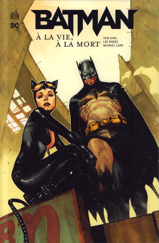 Batman  : A la vie, à la mort (0), comics chez Urban Comics de King, Lark, Weeks, Kindzierski, Chung, Breitweiser