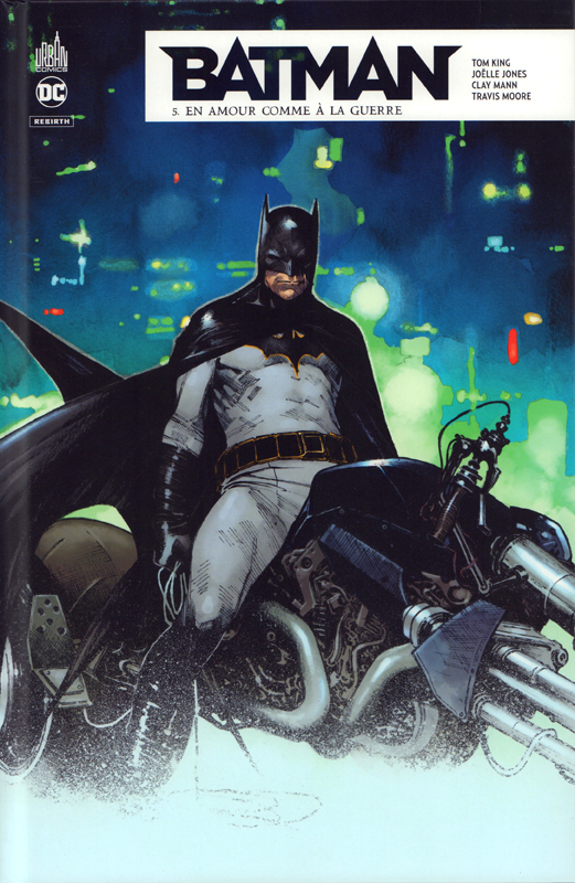 Batman Rebirth T5 : En amour comme à la guerre (0), comics chez Urban Comics de King, Jones, Moore, Mann, Brusco, Bellaire, Coipel
