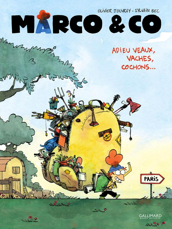 Marco & co T1 : Adieux veaux, vaches, cochons... (0), bd chez Gallimard de Jouvray, Bec