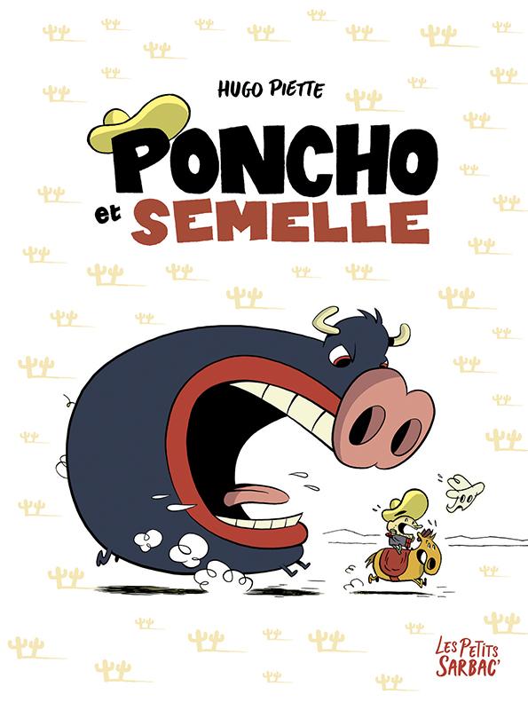 Poncho et Semelle : Intégrale (0), bd chez Sarbacane de Piette