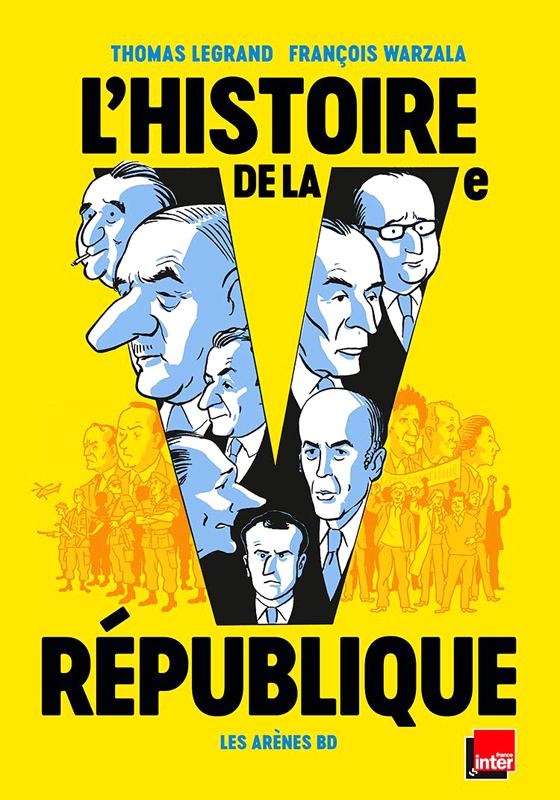 Histoire de la Ve République, bd chez Les arènes de Legrand, Warzala