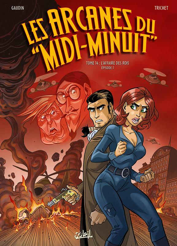 Arcanes du Midi-Minuit T14 : L'Affaire des rois - Episode 1 (0), bd chez Soleil de Gaudin, Trichet, Odone