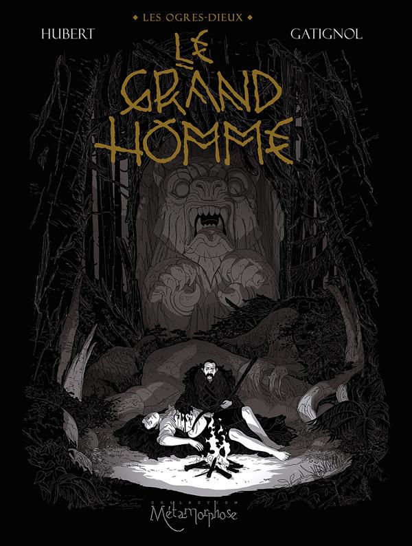 Les Ogres-Dieux T3 : Le Grand Homme (0), bd chez Soleil de Hubert, Gatignol