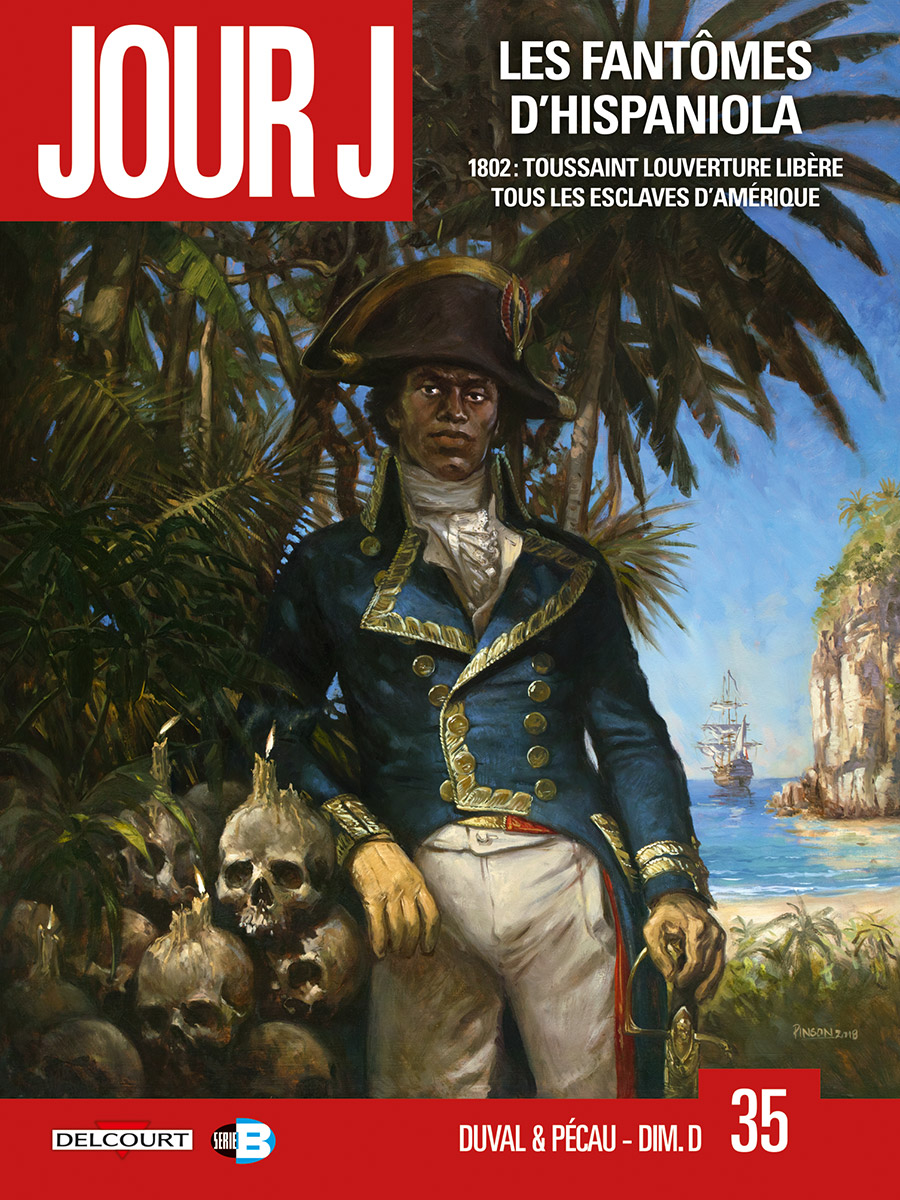 Jour J T35 : Les Fantômes d'Hispaniola (0), bd chez Delcourt de Pécau, Blanchard, Duval, Dim D.