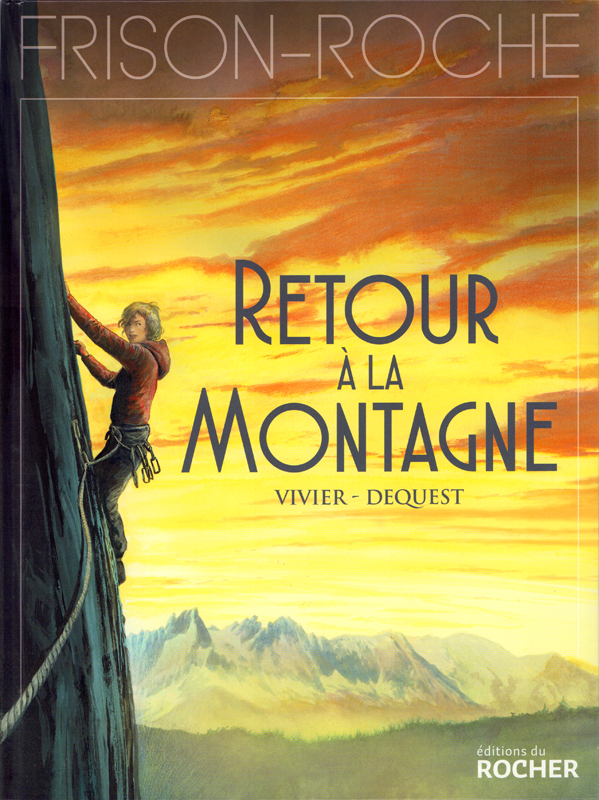 Retour à la montagne, bd chez Editions du Rocher de Vivier, Dequest
