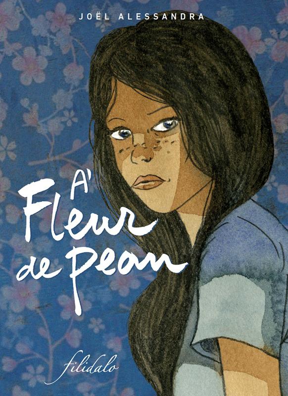 A fleur de peau : A fleur de peau  (0), bd chez Filidalo de Alessandra