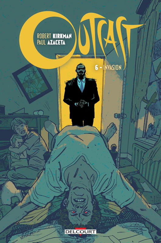 Outcast T6 : Invasion (0), comics chez Delcourt de Kirkman, Azaceta, Breitweiser