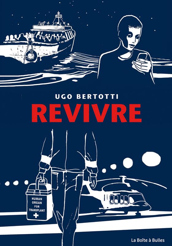 Revivre, bd chez La boîte à bulles de Bertotti