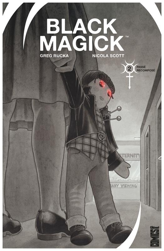 Black Magick T2 : Passé recomposé (0), comics chez Glénat de Rucka, Scott