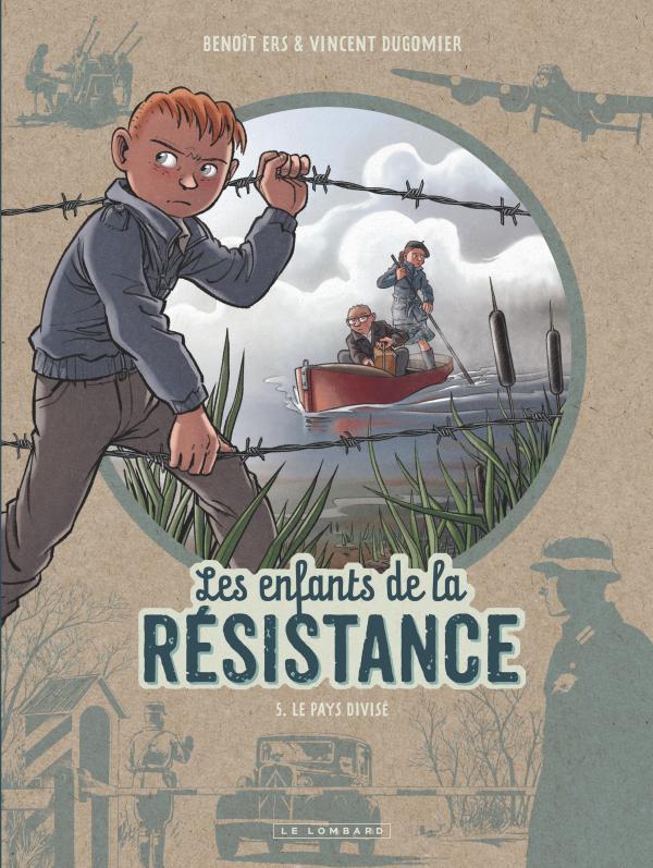 Les Enfants de la Résistance T5 : Le pays divisé (0), bd chez Le Lombard de Dugomier, Ers