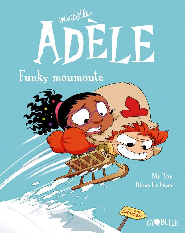 Mortelle Adèle T15 : Funky moumoute (0), bd chez Tourbillon de Mr Tan, le Feyer