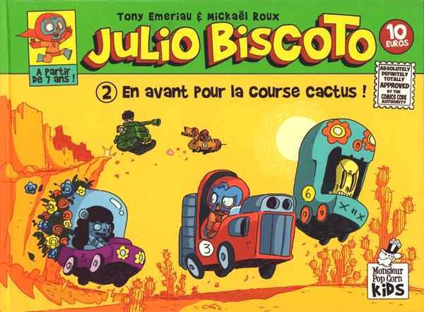 Julio Biscoto T2 : En avant pour la course cactus ! (0), bd chez Monsieur Pop Corn de Emeriau, Roux