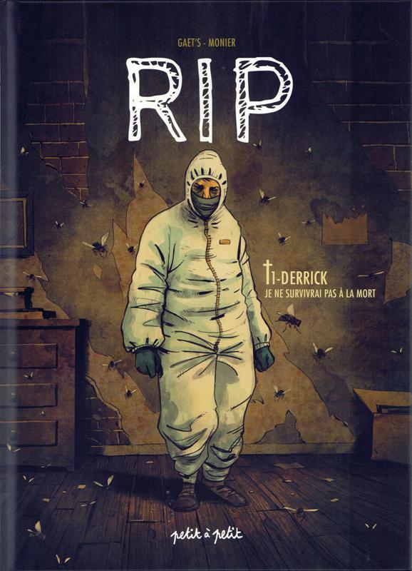 RIP T1 : Derrick - Je ne survivrai pas à la mort (0), bd chez Petit à petit de Gaët's, Monier