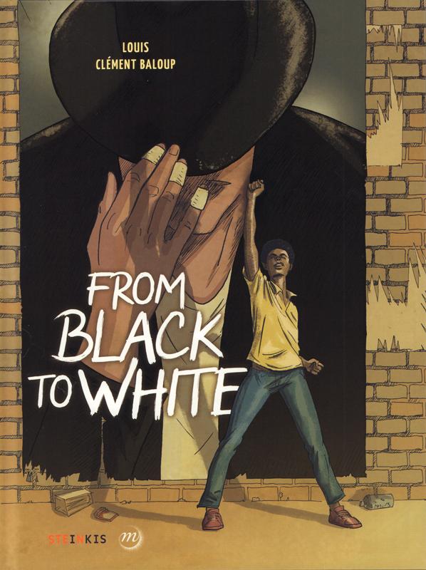 From black to white, bd chez Steinkis de Louis, Baloup, Cabanes