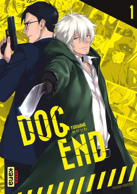 Dog end T1, manga chez Kana de Yurikawa