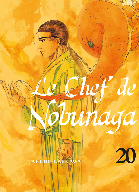 Le chef de Nobunaga T20, manga chez Komikku éditions de Kajikawa