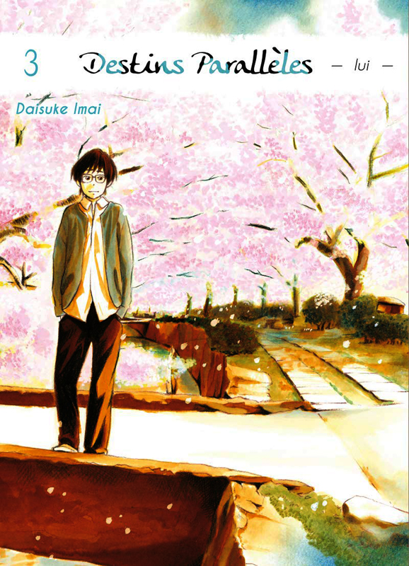 Destins parallèles - Lui T3, manga chez Komikku éditions de Imai
