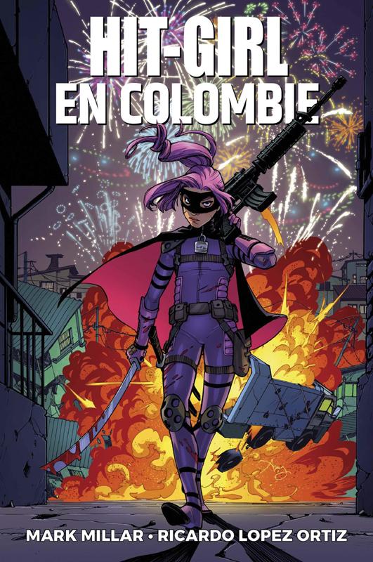 Hit Girl en Colombie  T1, comics chez Panini Comics de Millar, Ortiz, Gho