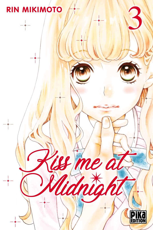 Kiss me at midnight T3, manga chez Pika de Mikimoto