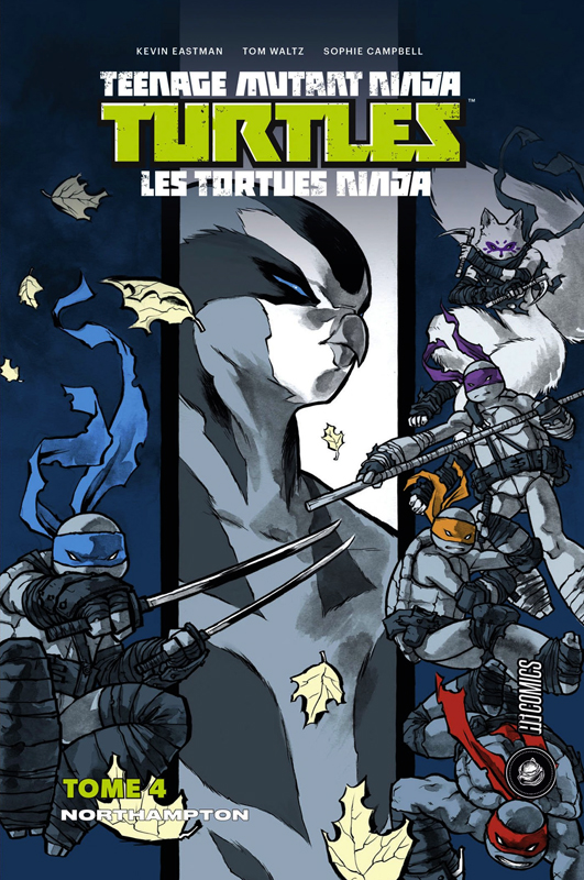 Les Tortues Ninja - TMNT - Teenage Mutant Ninja Turtles T4 : Northampton (0), comics chez Hi Comics de Waltz, Curnow, Eastman, Campbell, Pattison