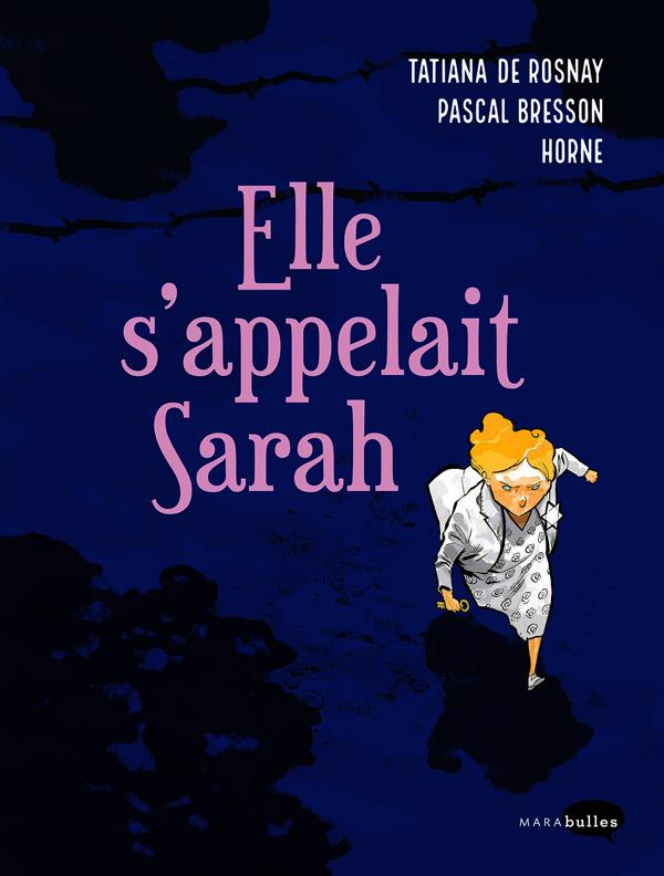 Elle s'appelait Sarah, bd chez Marabout de Bresson, Horne