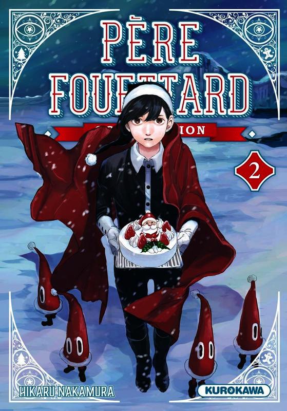 Père Fouettard Corporation T2, manga chez Kurokawa de Nakamura