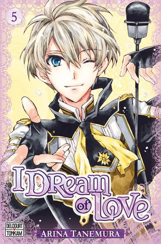 I dream of love T5, manga chez Delcourt Tonkam de Tanemura