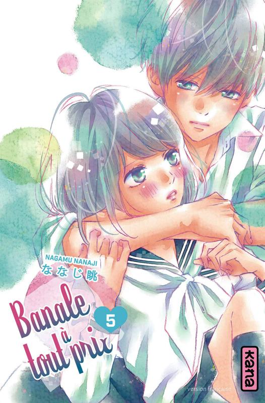 Banale à tout prix T5, manga chez Kana de Nanaji