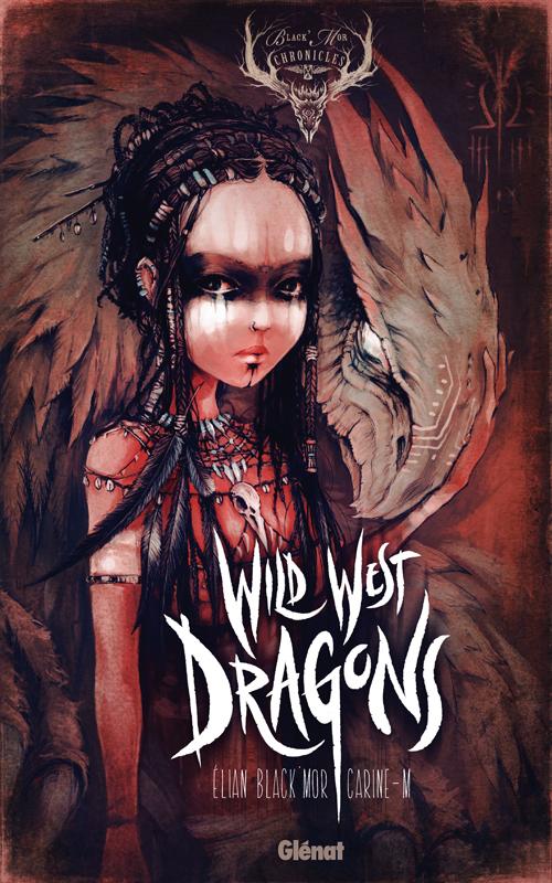 Wild west dragons, bd chez Glénat de Black'Mor