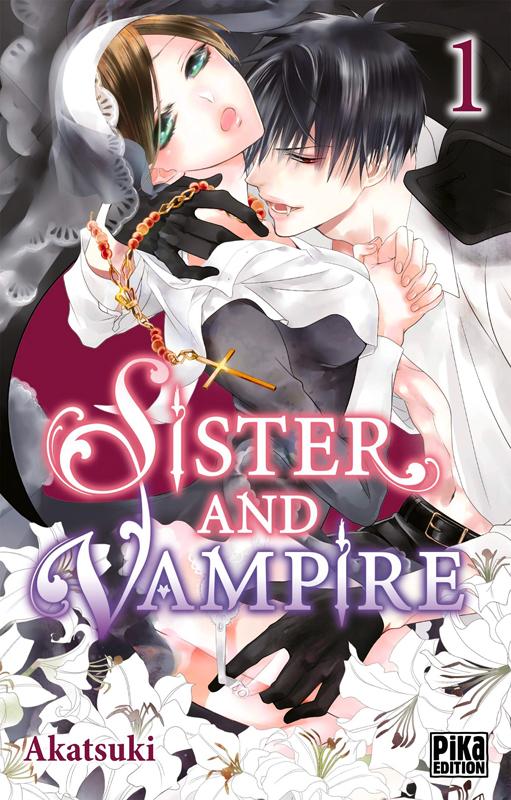Sister and vampire  T1, manga chez Pika de Akatsuki