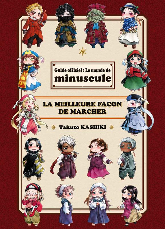 Minuscule : Guide officiel : le monde de minuscule, la meilleure façon de marcher (0), manga chez Komikku éditions de Kashiki