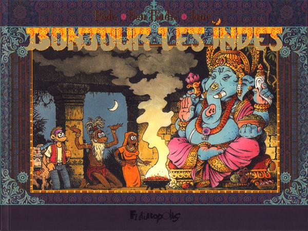 Bonjour les Indes, bd chez Futuropolis de Dodo, Radis, Jano