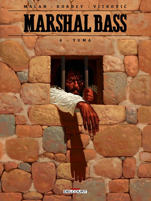 Marshal Bass T4 : Yuma (0), bd chez Delcourt de Macan, Kordey, Vitkovic