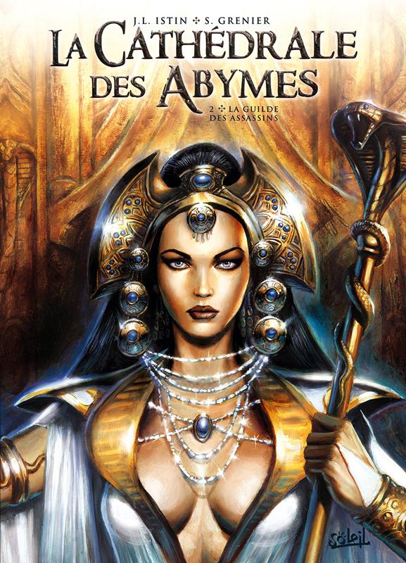 La Cathédrale des Abymes T2 : La guilde des assassins (0), bd chez Soleil de Istin, Grenier