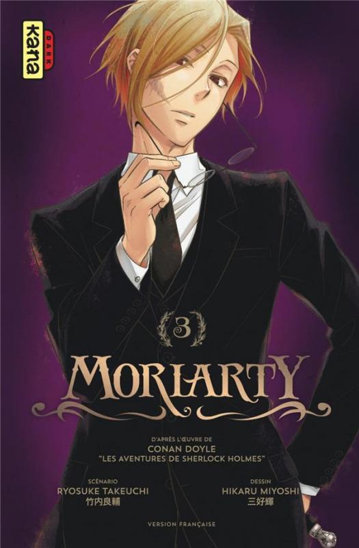 Moriarty T3, manga chez Kana de Doyle, Takeuchi, Miyoshi