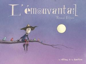 L'Emouvantail T1, bd chez Editions de la Gouttière de Dillies, Bouchard