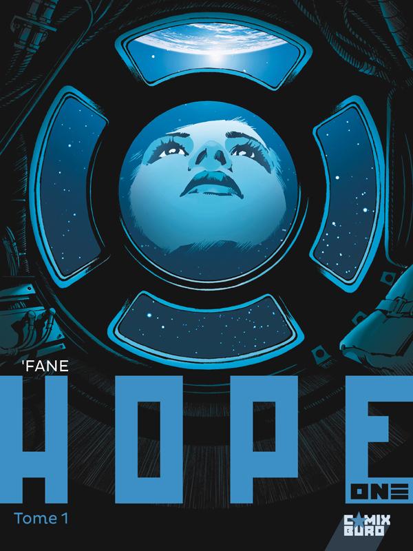 Hope one T1, bd chez Glénat de Fane, Rabarot