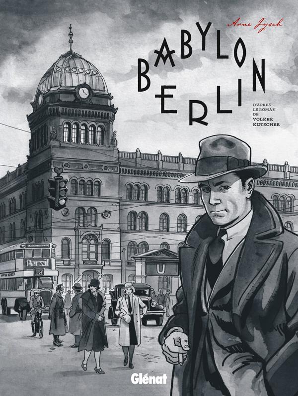 Babylon Berlin, bd chez Glénat de Kutscher, Jysch