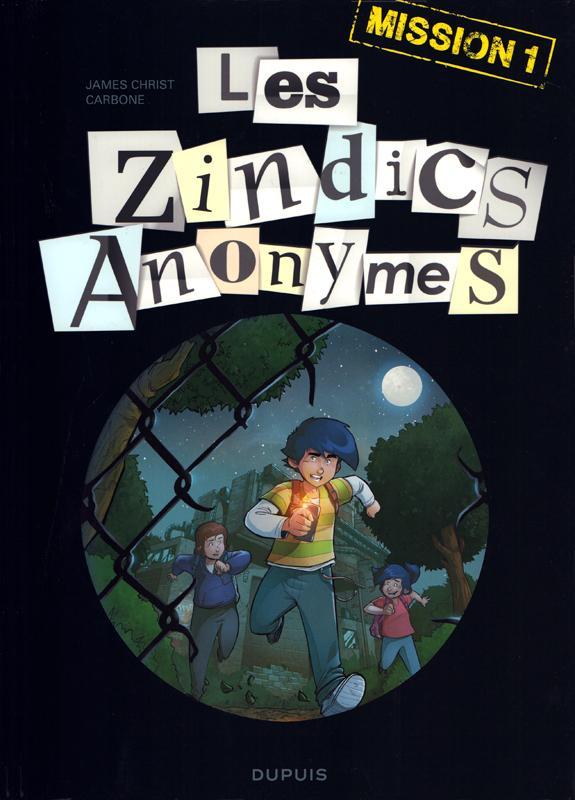 Les Zindics anonymes T1 : Mission 1 (0), bd chez Dupuis de Carbone, Christ, Vincent