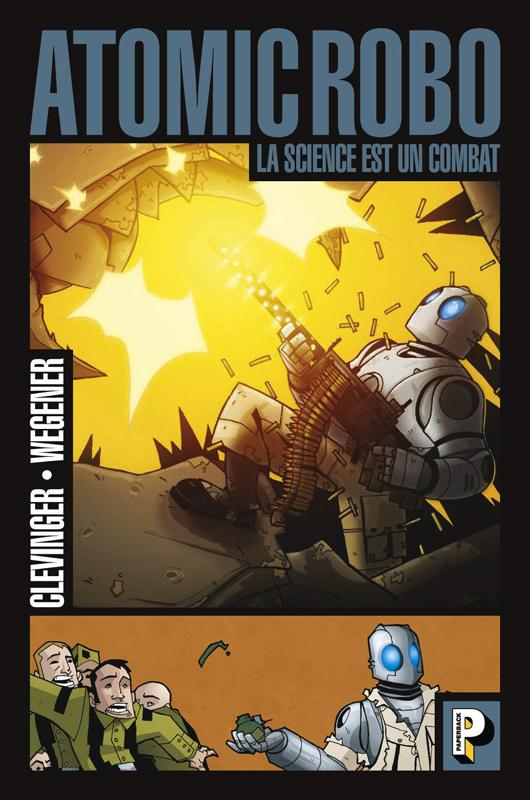 Atomic Robo T1 : La science est un combat (0), comics chez Casterman de Clevinger, Wegener, Basso