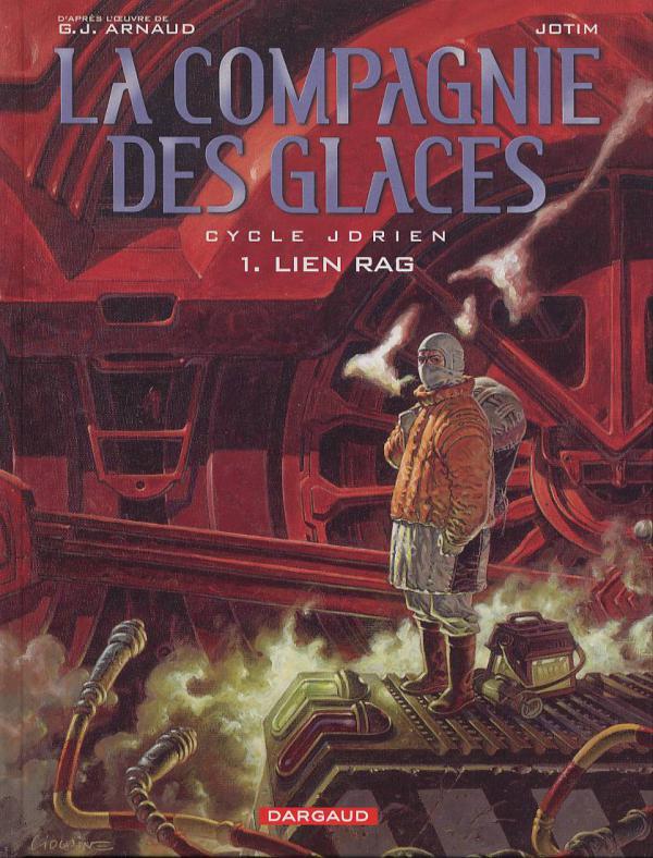 La compagnie des Glaces – cycle 1 : Jdrien, T1 : Lien Rag (0), bd chez Dargaud de G.-J., Studio Jotim