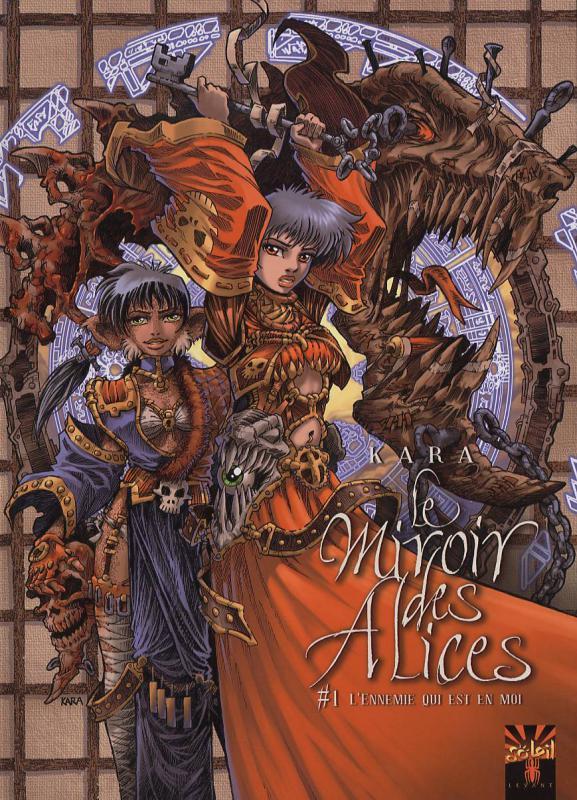 Le miroir des Alices T1 : L'ennemi qui est en moi (0), bd chez Soleil de Kara