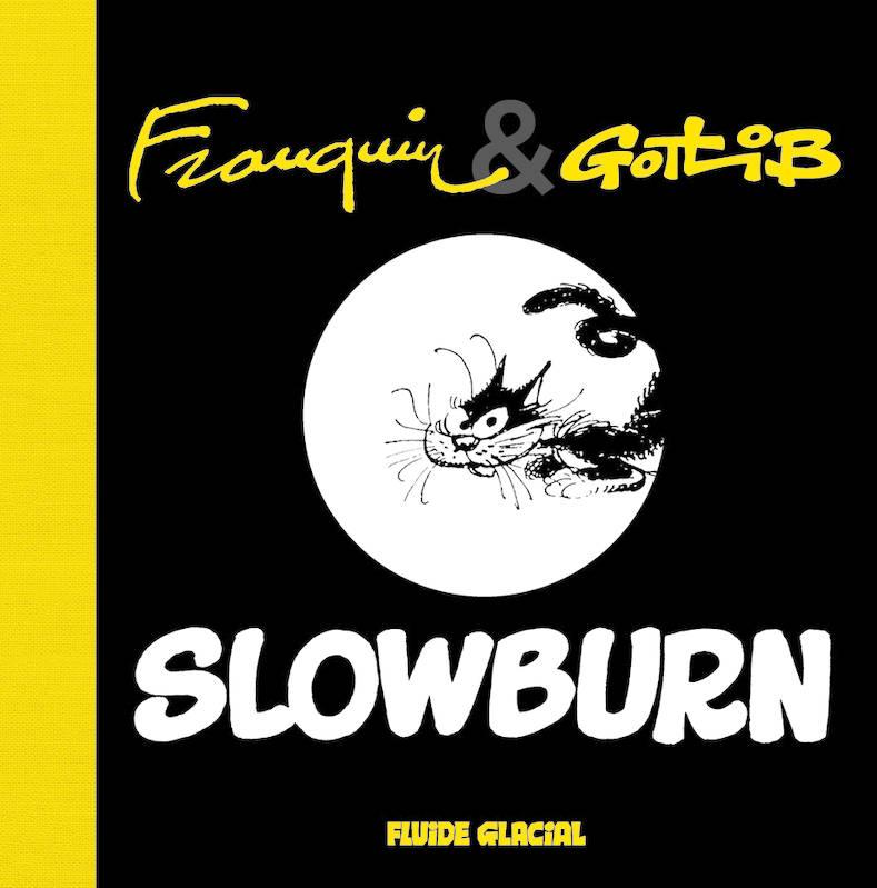 Slowburn, bd chez Fluide Glacial de Gotlib, Franquin
