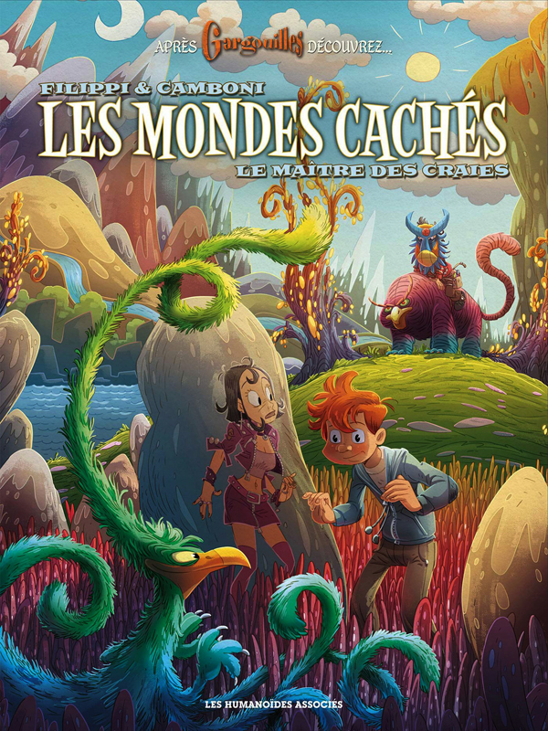 Les Mondes cachés T3 : Le maître des craies (0), bd chez Les Humanoïdes Associés de Filippi, Camboni