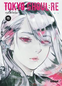 Tokyo ghoul:re T15, manga chez Glénat de Ishida