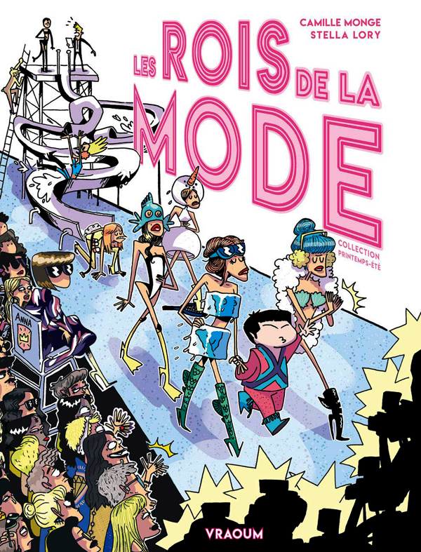 Les Rois de la mode, bd chez Vraoum! de Monge, Lory