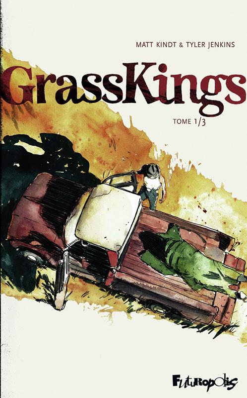 Grasskings, bd chez Futuropolis de Kindt, Jenkins