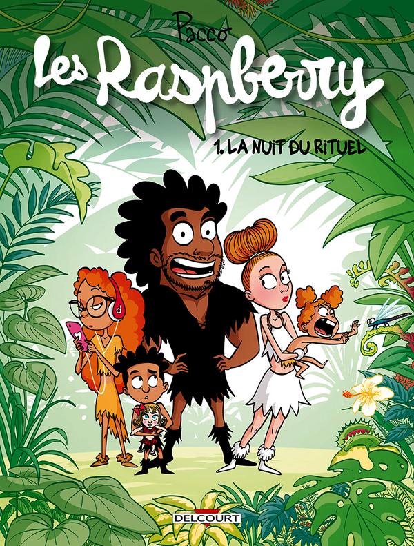 Les Raspberry T1 : La nuit du rituel (0), bd chez Delcourt de Pacco, Sierro